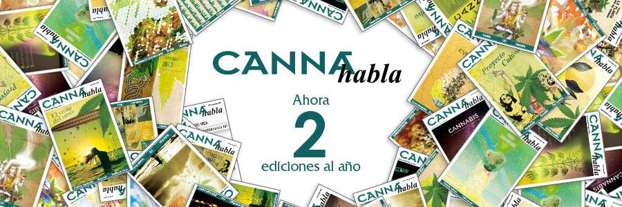 CANNAhabla 2 ediciones al ano